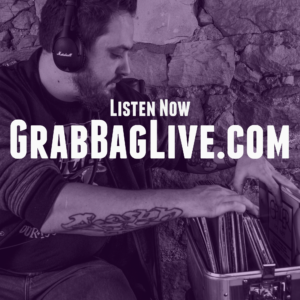Grab-Bag-Live-Radio-with-DJ-Bear-Cole